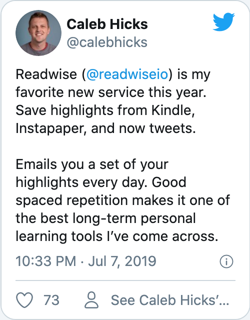Readwise (@readwiseio) is my favorite new service this year. Save highlights from Kindle, Instapaper, and now tweets. Emails you a set of your highlights every day. Good spaced repetition makes it one of the best long-term personal learning tools I've come across.
