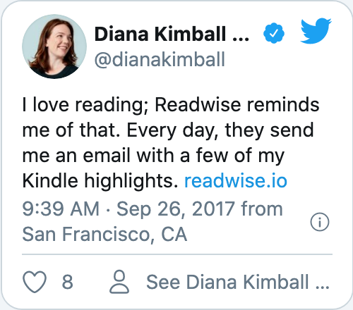 I love reading; Readwise reminds me of that. Every day, they send me an email with a few of my Kindle highlights. https://readwise.io