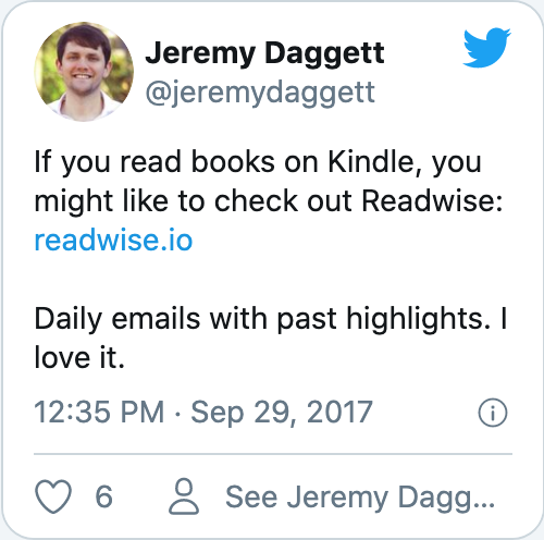 If you read books on Kindle, you might like to check out Readwise: https://readwise.io Daily emails with past highlights. I love it.
