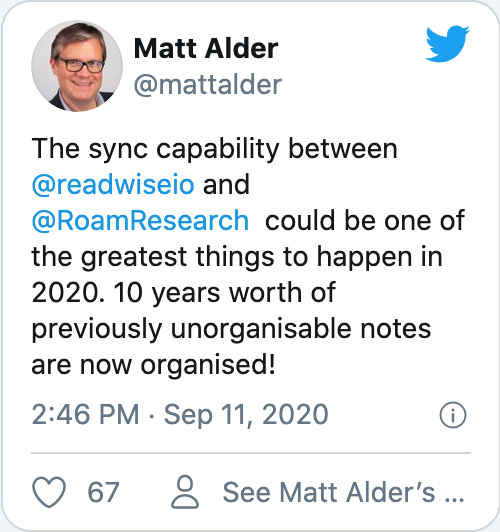 The sync capability between @readwiseio and @RoamResearch  could be one of the greatest things to happen in 2020. 10 years worth of previously unorganisable notes are now organised!