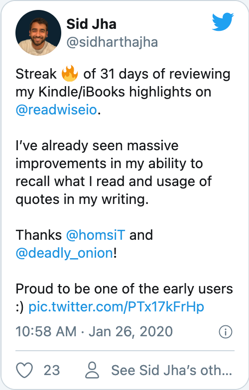 Streak 🔥 of 31 days of reviewing my Kindle/iBooks highlights on @readwiseio. I've already seen massive improvements in my ability to recall what I read and usage of quotes in my writing. Thanks @homsiT and @deadly_onion ! Proud to be one of the early users :)