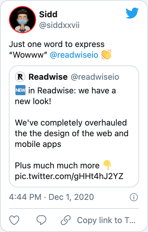 "Just one word to express ""Wowww"" @readwiseio 👏"