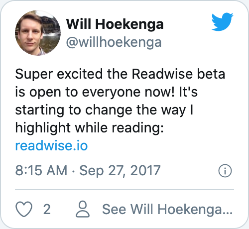Super excited the Readwise beta is open to everyone now! It's starting to change the way I highlight while reading: https://readwise.io