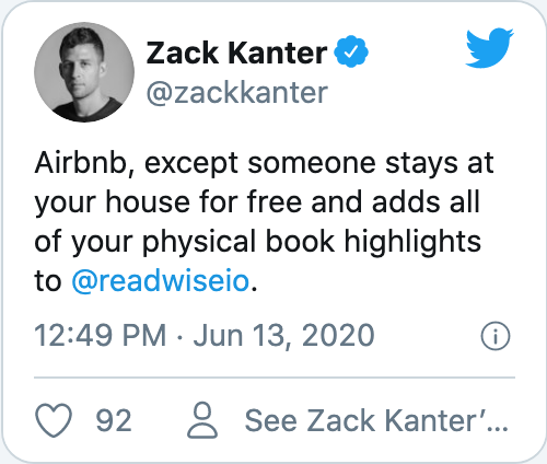 Airbnb, except someone stays at your house for free and adds all of your physical book highlights to@readwiseio.
